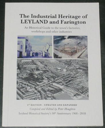 The Industrial Heritage of Leyland and Farington, by Peter Houghton